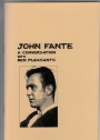 John Fante: A Conversation with Ben Pleasants.