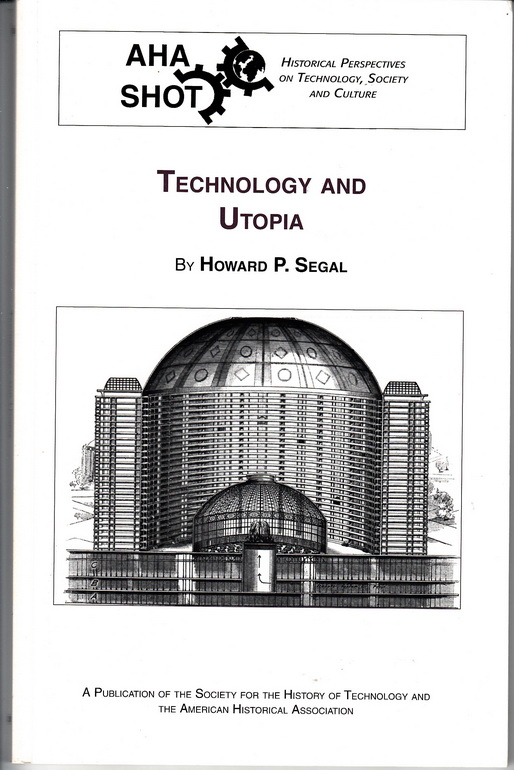 Technology and Utopia.