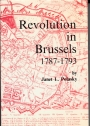 Revolution in Brussels 1787 - 1793.
