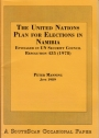 The United Nations Plan for Elections in Namibia: Envisaged in UN Security Council Resolution 435 (1978)