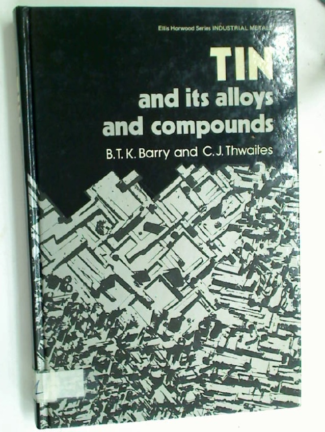Tin and its Alloys and Compounds.