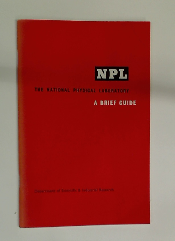 NPL. A Brief Description of the National Physical Laboratory.