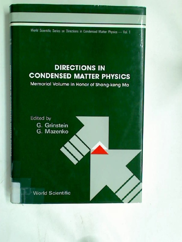 Directions in Condensed Matter Physics: Memorial Volume in Honor of Shang-Keng Ma.