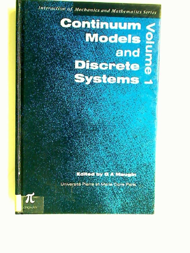 Continuum Models and Discrete Systems. Volume 1.