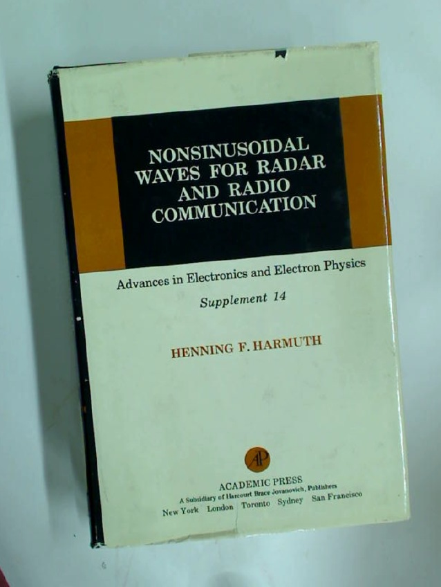 Nonsinusoidal Waves for Radar and Radio Communication.