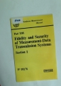 Petroleum Measurement Manual: Part 13: Fidelity and Security of Measurement Data Transmission Systems.