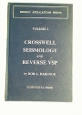 Crosswell Seismology and Reverse VSP. Volume 1.