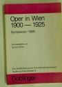 Oper in Wien 1900 - 1925: Symposion 1989.