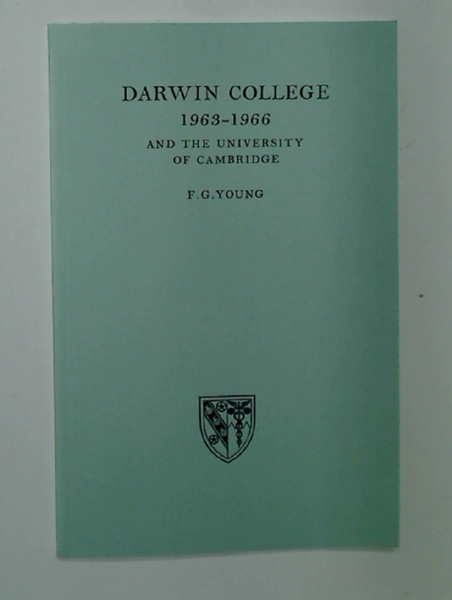 Darwin College 1963 - 1966 and the University of Cambridge.