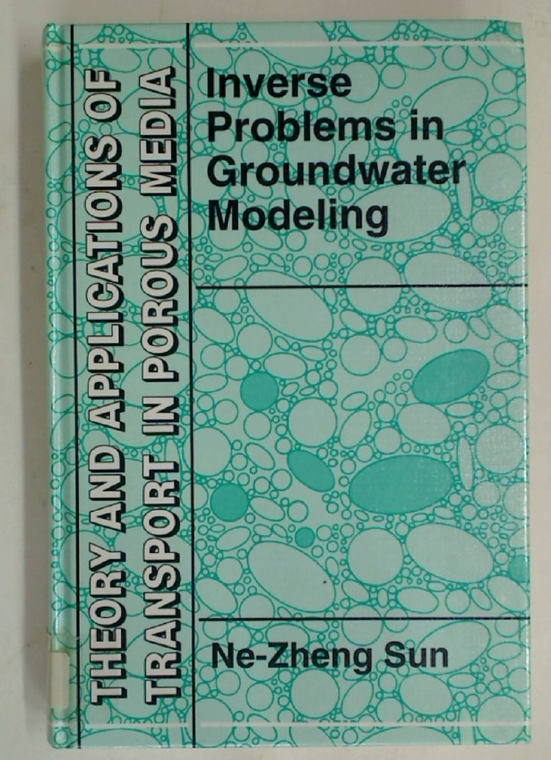 Inverse Problems in Groundwater Modeling.