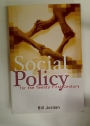 Social Policy for the Twenty-First Century.