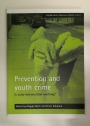 Prevention and Youth Crime. Is Early Intervention Working?