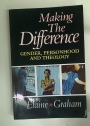 Making The Difference. Gender, Personhood, and Theology.