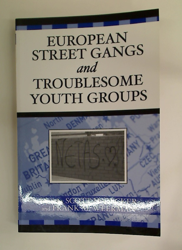 European Street Gangs and Troublesome Youth Groups.