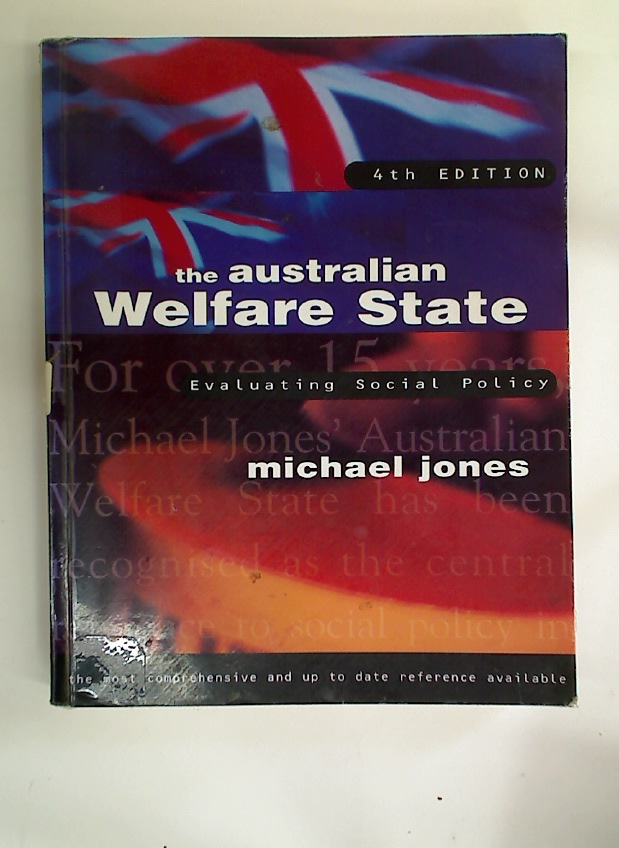 The Australian Welfare State. Evaluating Social Policy.