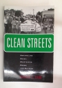 Clean Streets. Controlling Crime, Maintaining Order, and Building Community Activism.