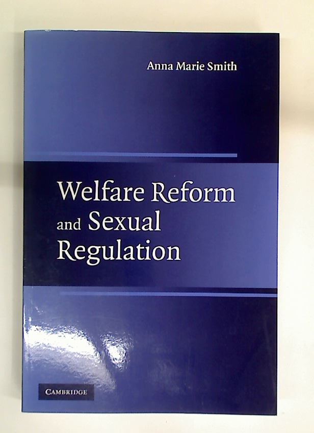 Welfare Reform and Sexual Regulation.