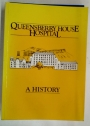 Queensberry House Hospital: A History.