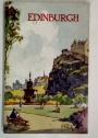 The City and Royal Burgh of Edinburgh: The official guide for visitors to the Scottish Capital.
