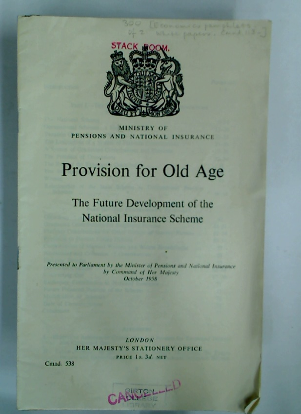Provision for Old Age. The Future Development of the National Insurance Scheme.