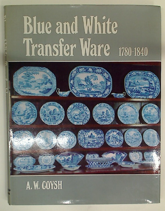 Blue and White Transfer Ware 1780 - 1840.