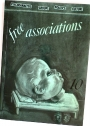 Free Associations: Psychoanalysis, Groups, Politics, Culture. Number 10, 1987.