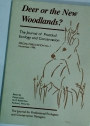 Deer or the New Woodlands? (Special Publication of the Journal of Practical Ecology and Conservation, November 1996)