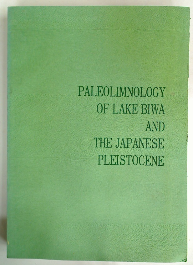 Paleolimnology of Lake Biwa and the Japanese Pleistocene. Volume 5.