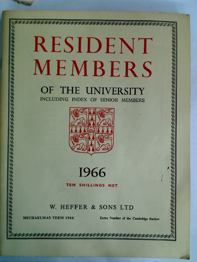 Resident Members of the University, including Index of Senior Members. 1966.