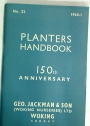 Planters Handbook. 150th Anniversary. Geo Jackman & Son (working Nurseries) Ltd, Woking, Surrey.