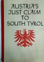Austria's Just Claim to South Tyrol.