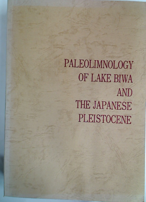 Paleolimnology of Lake Biwa and the Japanese Pleistocene. Volume 4.
