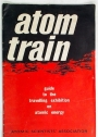 Atom Train. Guide to the Travelling Exhibition on Atomic Energy.