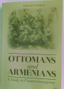 Ottomans and Armenians: A Study in Counterinsurgency.