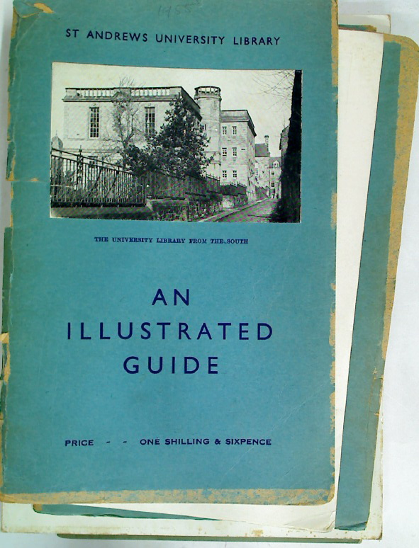 St Andrews University Library. An Illustrated Guide.