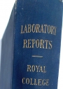 Reports from the Laboratory of the Royal College of Physicians Edinburgh. Volume 7.