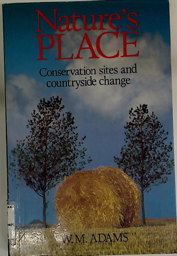 Nature\'s Places. Conservation Sites and Countryside Change.