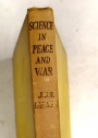 Science in Peace and War.