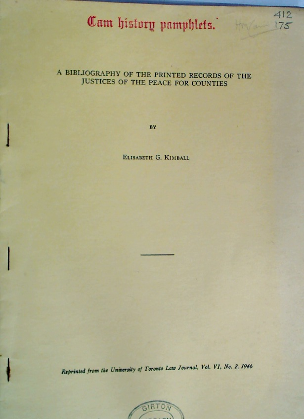 A Bibliography of the Printed Records of the Justices of the Peace for Counties.