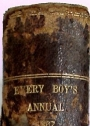 Routledge's Every Boy's Annual: An Entertaining Miscellany of Original Literature.