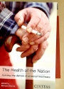 The Health of the Nation: Averting the Demise of Universal Healthcare.