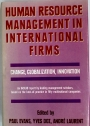 Human Resource Managment in International Firms. Change, Globalization, Innovation.