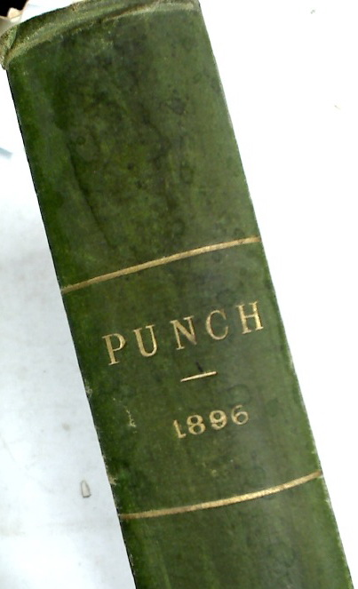 Punch, or The London Charivari. Volume 90 & 91, 1896.