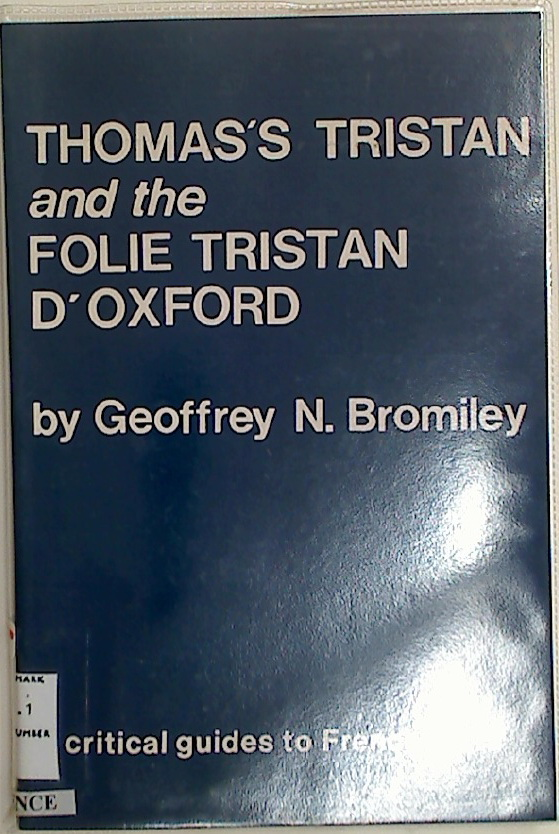Thomas\'s Tristan and the Folie Tristan d\'Oxford.
