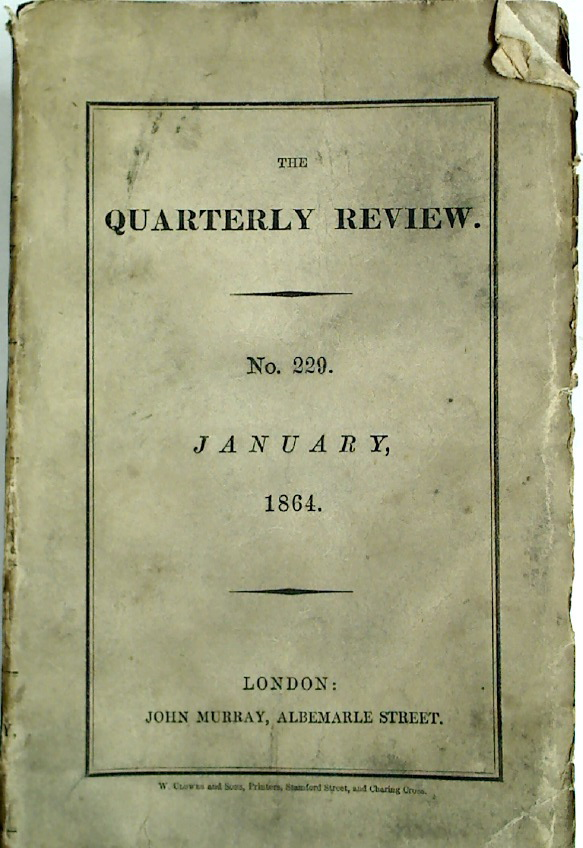 The Quarterly Review. Number 229, January 1864.