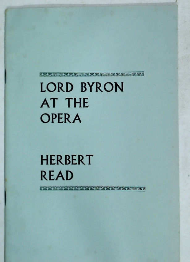 Lord Byron at the Opera. A Play for Broadcasting.