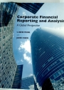 Corporate Financial Reporting and Analysis. A Global Perspective.
