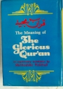 The Meaning of the Glorious Qur'an. Text and Explanatory Translation.