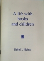 A Life with Books and Children.