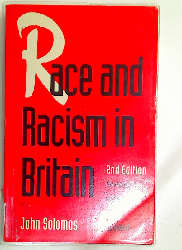 Race and Racism in Britain.